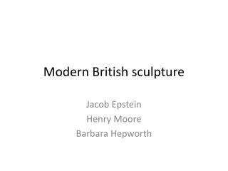 Modern British sculpture