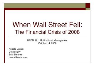 When Wall Street Fell: The Financial Crisis of 2008