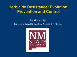 Herbicide Resistance: Evolution, Prevention and Control