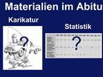 Materialien im Abitur: