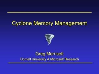 Cyclone Memory Management