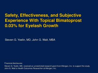 Safety, Effectiveness, and Subjective Experience With Topical Bimatoprost 0.03 for Eyelash Growth