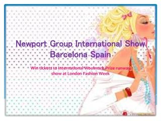 Newport group international show barcelona spain