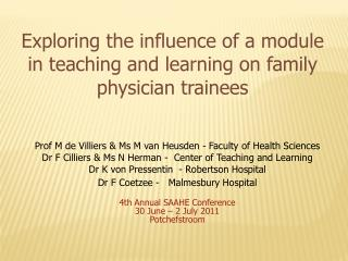 Exploring the influence of a module in teaching and learning on family physician trainees