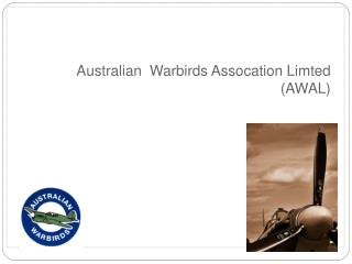 Australian  Warbirds Assocation Limted  AWAL
