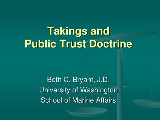 Takings and   Public Trust Doctrine