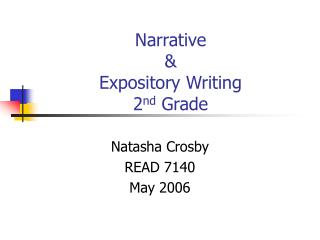 Narrative  & Expository Writing 2 nd  Grade
