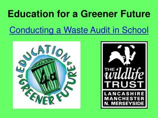 Education for a Greener Future Conducting a Waste Audit in School