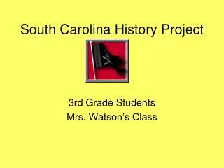 South Carolina History Project