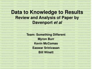 Data to Knowledge to Results  Review and Analysis of Paper by Davenport et al