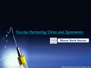 Vaccine Partnering Terms and Agreements