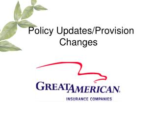 Policy Updates/Provision Changes