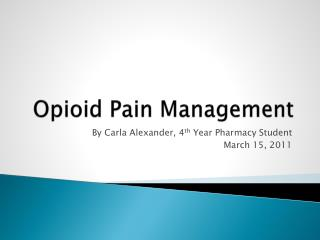 Opioid Pain Management