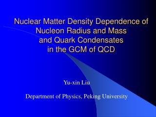 Nuclear Matter Density Dependence of Nucleon Radius and Mass  and Quark Condensates  in the GCM of QCD