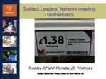 Subject Leaders  Network meeting - Mathematics