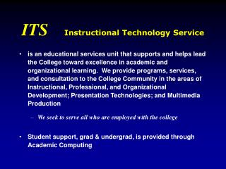 ITS     Instructional Technology Service