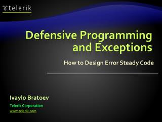 Defensive Programming and Exceptions