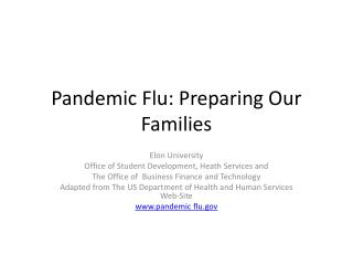 Pandemic Flu: Preparing Our Families