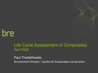 Life Cycle Assessment of Composites April 2005
