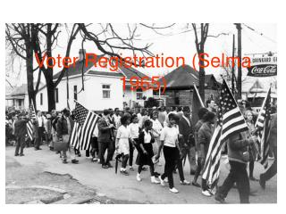 Voter Registration Selma 1965