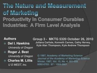 The Nature and Measurement  of Marketing Productivity in Consumer Durables Industries:  A Firm Level Analysis