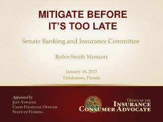 Mitigate Before  it s too late