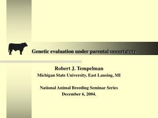 Genetic evaluation under parental uncertainty
