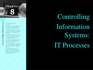 Controlling  Information Systems: IT Processes