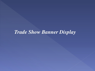 Trade Show Banner Display