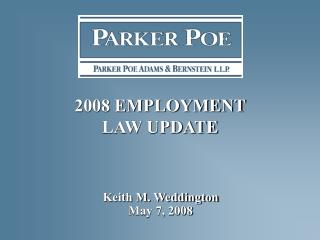 2008 EMPLOYMENT  LAW UPDATE