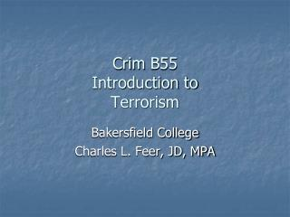 Crim  B55  Introduction to  Terrorism