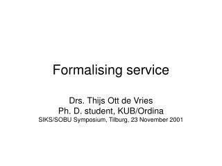 Formalising service