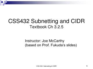 CSS432 Subnetting and CIDR Textbook Ch 3.2.5