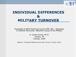 INDIVIDUAL DIFFERENCES  &  MILITARY TURNOVER