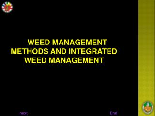 WEED MANAGEMENT METHODS AND INTEGRATED WEED MANAGEMENT