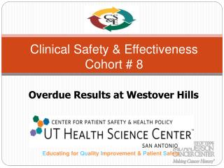 Clinical Safety & Effectiveness Cohort # 8