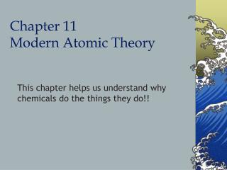 Chapter 11 Modern Atomic Theory