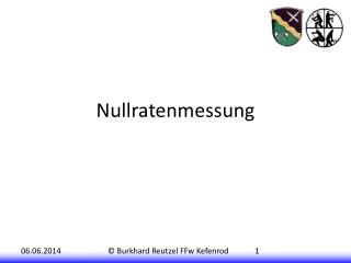 Nullratenmessung