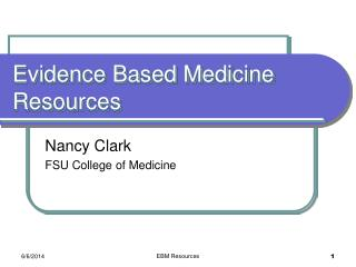 Evidence Based Medicine Resources