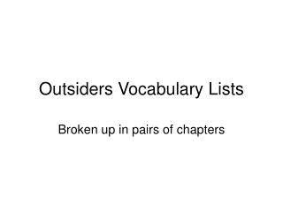 Outsiders Vocabulary Lists
