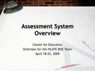 Assessment System Overview