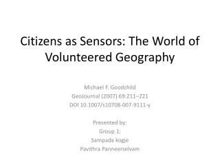Citizens as Sensors: The World of Volunteered Geography