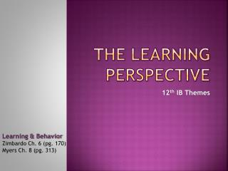 The Learning Perspective