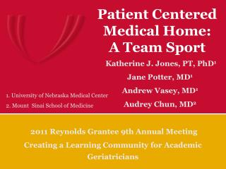 Patient Centered Medical Home:  A Team Sport