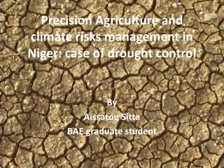 Precision Agriculture and climate risks management in Niger: case of drought control