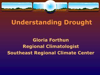 Understanding Drought