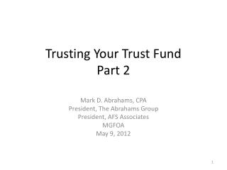 Trusting Your Trust Fund Part 2