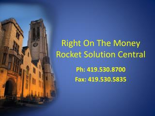 Right On The Money Rocket Solution Central