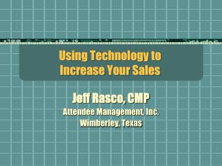 Using Technology to Increase Your Sales