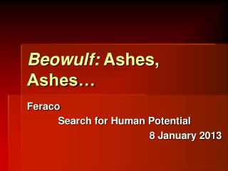 Beowulf: Ashes, Ashes